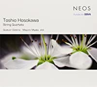 String Quartets by T. Hosokawa (2013-05-03)