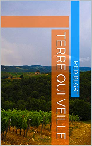 Terre qui veille (French Edition)
