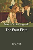 The Four Fists: Large Print
