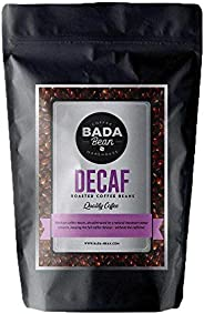Bada Bean Coffee, Decaf, Roasted Beans. Fresh Roasted Daily. Award Winning Speciality Coffee Beans. 1000g (Who