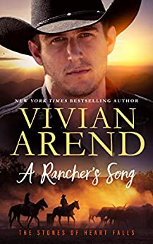 A Rancher's Song (The Stones of Heart Falls Book 2) by [Arend, Vivian]