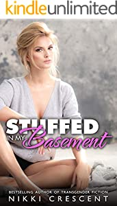 STUFFED IN MY BASEMENT (English Edition)