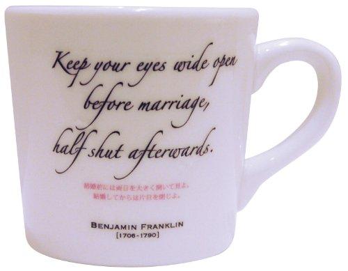 名言格言 幸福マグ 「結婚前には両目を大きく開いて見よ。結婚してからは片目を閉じよ。」 SAN1882