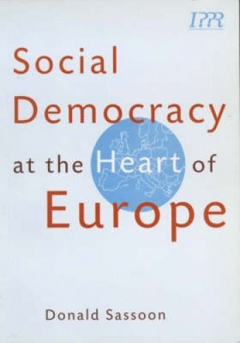 Download Social Democracy at the Heart of Europe 1860300405