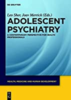 Adolescent Psychiatry (Health Medicine and Human Development)【洋書】 [並行輸入品]