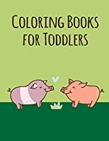 Coloring Books for Toddlers: picture books for seniors baby (Kids Starter)
