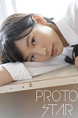 PROTO STAR 小貫莉奈 vol.1