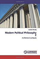 Modern Political Philosophy 2: A reflection to antiquity