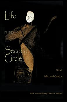 Life in the Second Circle - Poems by [Cantor, Michael]