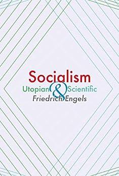 Socialism: Utopian and Scientific by [Engels, Friedrich]