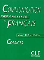 Communication Progressive Du Francais Corriges Avec 365 Activities