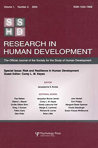Risk and Resilience in Human Development: A Special Issue of Research in Human Development (English Edition)