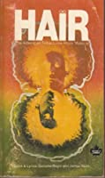 Hair the American Tribal Love Rock Music by Gerome and James Rado RAGNI(1905-05-22)
