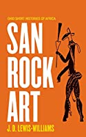 San Rock Art (Ohio Short Histories of Africa)