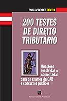 200 Testes de Direito Tributário