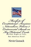 Manifesto of Constitutional American Nationalism: Neither Right or Left, but America First!