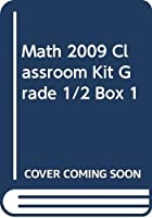 Math 2009 Classroom Kit Grade 1/2 Box 1