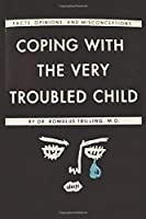 "Troubled Child: Coping With The Very  Notebook, Journal for Writing, Size 6"" x 9"", 164 Pages"