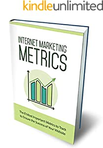 Internet Marketing Metrics (English Edition)