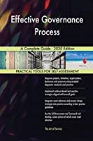 Effective Governance Process A Complete Guide - 2020 Edition