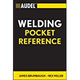 Audel Welding Pocket Reference (Audel Technical Trades Series Book 37)
