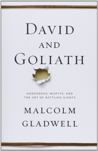 David and Goliath: Underdogs, Misfits, and the Art of Battling Giantsの詳細を見る