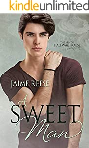 A Sweet Man (The Men of Halfway House Book 7) (English Edition)