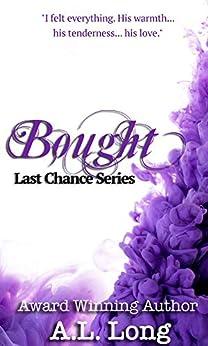 Bought: Last Chance Series - 1 (Romantic Suspense) by [Long, A.L.]