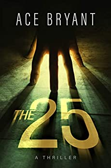 The 25 by [Bryant, Ace]