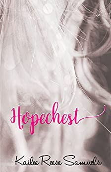 Hopechest (The SOS Series Book 4) by [Samuels, Kailee Reese]