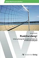 Punktlandung!: Untersuchung der Landetechniken im Profibeachvolleyball
