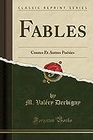 Fables: Contes Et Autres Poésies (Classic Reprint)