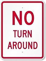SmartSign 3M High Intensity Grade Reflective Sign Legend No Turn Around 24 high x 18 wide Red on White [並行輸入品]