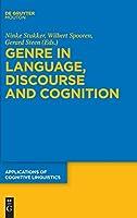 Genre in Language, Discourse and Cognition (Applications of Cognitive Linguistics)