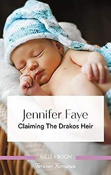 Claiming the Drakos Heir (Greek Island Brides) by [Faye, Jennifer]