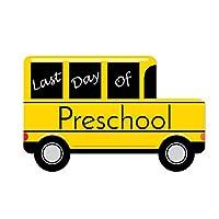 Preschool - Last Day of School Bus Sign - Photo Prop
