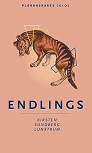 Endlings (Kindle Single) (Ploughshares Solos)