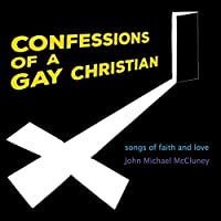 Confessions Of A Gay Christian