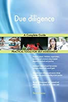 Due diligence A Complete Guide