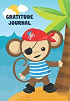 Gratitude Journal: Cute Pirate Monkey - Kids 7 x 10 Inch Guided Writing Notebook - 52 Week Large Write & Doodle Diary with Prompts