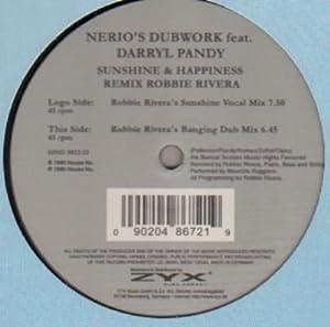 Sunshine & happiness (Robbie Rivera Remixes, feat. Darryl Pandy) / Vinyl Maxi Single [Vinyl 12'']