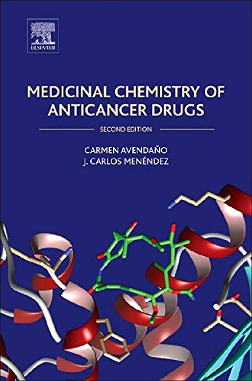 鉄道密経営者Medicinal Chemistry of Anticancer Drugs, Second Edition