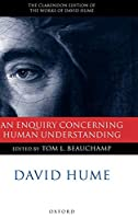 An Enquiry Concerning Human Understanding: A Critical Edition (The Clarendon Edition of the Works of David Hume)