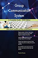 Group Communication System A Complete Guide - 2020 Edition