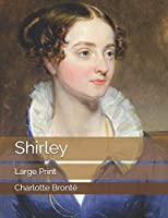 Shirley: Large Print