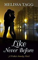Like Never Before (Thorndike Press Large Print Clean Reads)