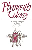 Plymouth Colony: Its History & People, 1620-1691 by Eugene Aubrey Stratton(1986-04-01)