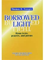 Borrowed Light: Hymn Texts Prayers and Poems【洋書】 [並行輸入品]