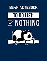 Bear Notebook: panda bears animal rights act tired sleep sleepyh - 50 sheets, 100 pages -  8.5 x 11 inches