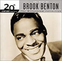 The Best of Brook Benton: 20th Century Masters - The Millennium Collection by Brook Benton (2000-05-03)